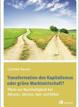Buchcover Transformation des Kapitalismus oder grüne Marktwirtschaft