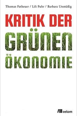 Buchcover zum Buch Kritik der Grünen Ökonomie