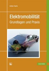 Fachbuch: Elektromoblitität: Grundlagen und Praxis.