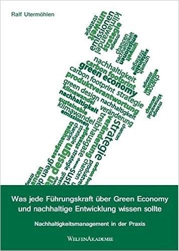 You are currently viewing Buchtipp: Was jede Führungskraft über Green Economy und nachhaltige Entwicklung wissen sollte