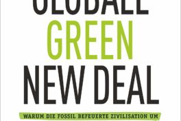 "Buchtipp: ""Der globale Green New Deal – Unsere letzte Chance!"""