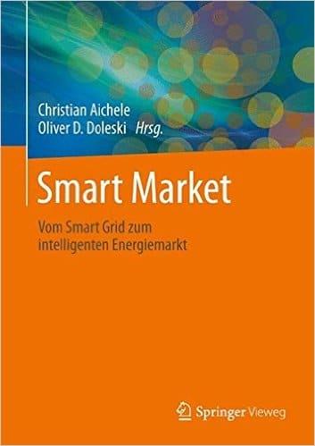 You are currently viewing Buchtipp: Smart Market: Vom Smart Grid zum intelligenten Energiemarkt