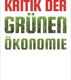 Buchtipp: Kritik der Grünen Ökonomie