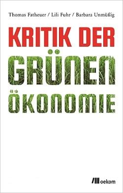 You are currently viewing Buchtipp: Kritik der Grünen Ökonomie