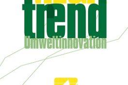 Buchtipp: Megatrend Umweltinnovation.  Zur ökologischen Modernisierung von Wirtschaft und Staat