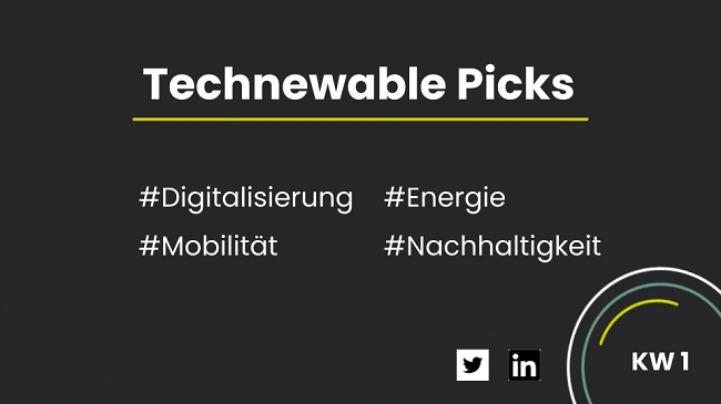 You are currently viewing Technewable Picks KW 1 – frisch gepickt!