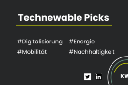 Technewable Picks KW 2 – frisch gepickt!