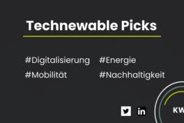 Technewable Picks KW 8 – frisch gepickt!