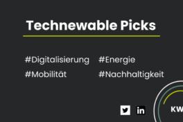 Technewable Picks KW 12 – frisch gepickt!