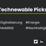 Technewable Picks KW 14 – frisch gepickt!
