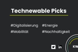 Technewable Picks KW 17 – frisch gepickt!
