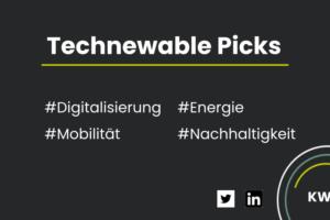 Technewable Picks KW 19 – frisch gepickt!